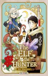 couverture de l'album The Elf & the Hunter T.1