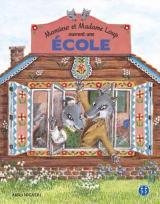 couverture de l'album Monsieur et Madame Loup Ouvrent une École