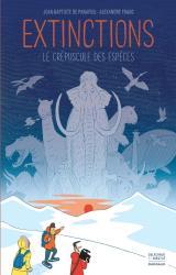couverture de l'album Extinctions  - Le crépuscule des espèces