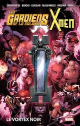 couverture de l'album Les Gardiens de la Galaxie & X-Men : Le Vortex noir