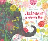 couverture de l'album L'éléphant de Madame Bibi
