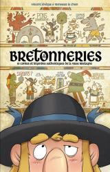 couverture de l'album Bretonneries  - 10 contes et légendes authentiques de la vraie Bretagne