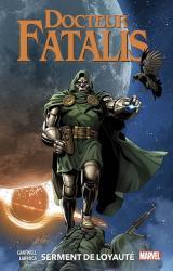 couverture de l'album Docteur Fatalis  - Serment de loyauté