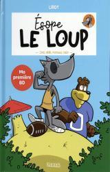 couverture de l'album Ésope le loup T02 - Touti rikiki maousse costo