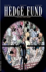 Hedge Fund - T.7 Pour tout l'or du monde