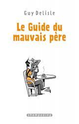 couverture de l'album Le guide du mauvais père L'intégrale