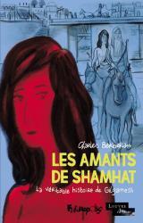 couverture de l'album Les Amants de Shamhat  - La véritable histoire de Gilgamesh