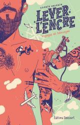 couverture de l'album Lever l'encre  - Voyages et Tatouages