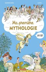 Ma mythologie en BD  - Ma première mythologie en BD
