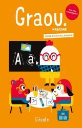 Magazine Graou n°25 - L'école