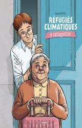couverture de l'album Réfugiés climatiques & castagnettes T.1