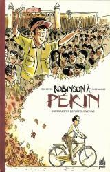 couverture de l'album Robinson à Pékin  - Journal d'un reporter en Chine