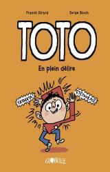 Toto - T.9 En plein délire