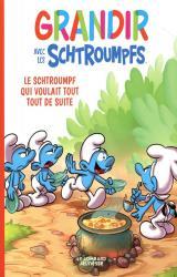 page album Le Schtroumpf qui voulait tout tout de suite