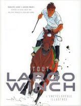couverture de l'album Tout Largo Winch : L'Encyclopédie Illustrée