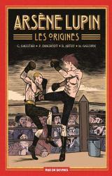 Arsène Lupin, Les Origines Tome 1, Les disparus ; Tome 2, Le dernier des romains ; Tome 3, Il faut mourir !
