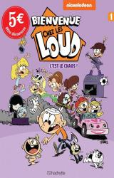Bienvenue chez les Loud - T.1 C'est le chaos!