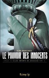 couverture de l'album Le pouvoir des innocents - Cycle 3 : Les enfants de Jessica T.4