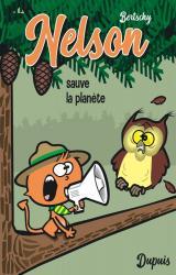 Nelson Nelson - Tome 2 - Sauve la planète / Edition spéciale (Petit format)