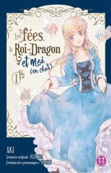 Les fées, le roi-dragon et moi (en chat) Vol.1
