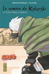 couverture de l'album Naruto roman - Le roman de Kakashi - Le Sixième Hokage et l'enfant roi