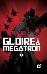 couverture de l'album Gloire à Megatron