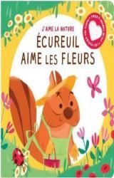 couverture de l'album Ecureuil aime les fleurs