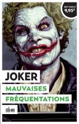 Opération Urban été 2021 - T.5 Joker  - Mauvaises fréquentations. Suivi de Joker, L'homme qui rit