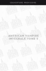 couverture de l'album American Vampire intégrale tome 5