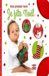 Je fête Noël - Mon premier livre