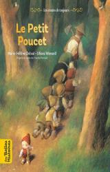 Le petit Poucet  - Une création Bayard Éditions avec le magazine Les Belles Histoires