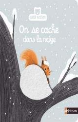 On se cache dans la neige