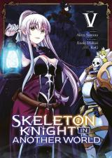 Skeleton Knight in Another World - T.5