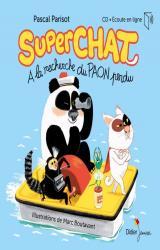 Superchat - A la recherche de paon perdu