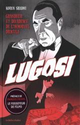 couverture de l'album Lugosi  - Grandeur et décadence de l'immortel Dracula