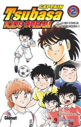Captain Tsubasa Kids Dream 2 Captain Tsubasa Kids Dream - Tome 02