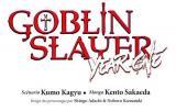 Goblin slayer Goblin Slayer Year One - tome 7 - 7