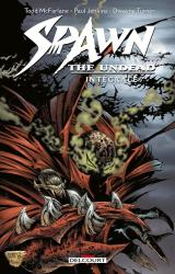 Spawn The Undead Spawn The Undead - Intégrale
