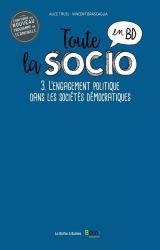 couverture de l'album Toute la socio en BD T3 : L'engagement politique dans les sociétés démocratiques
