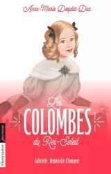 couverture de l'album Les Colombes du Roi-Soleil -13- Gabrielle, demoiselle d'honneur - 13