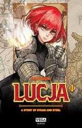 Lucja, a story of steam and steel Vol.1