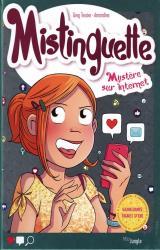Mistinguette - T.12 Mystère sur Internet