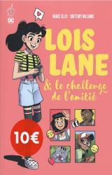 couverture de l'album Lois Lane & le challenge de l'amitié