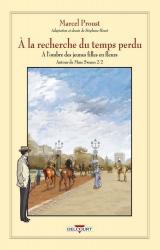 A la recherche du temps perdu A l'ombre des jeunes filles en fleurs - Autour de Mme Swann, Volume 2