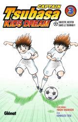 Captain Tsubasa Kids Dream 3 Captain Tsubasa Kids Dream - Tome 03