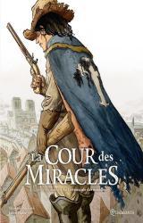 La Cour des miracles T.3