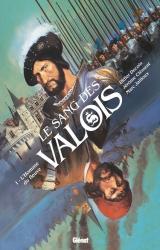 Le Sang des Valois T.1