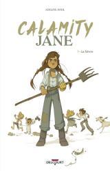 Calamity Jane - T.1 La Fièvre