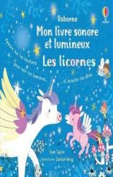 Les licornes - Mon livre sonore et lumineux