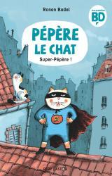 Pépère Le Chat - T.4 Super-pépère !